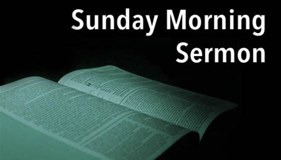 sermon-sunday-morning-2-560x320